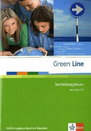 Green Line. Klasse 10. Vertiefungskurs mit Audio CD. Einführungsphase. Nordrhein-Westfalen