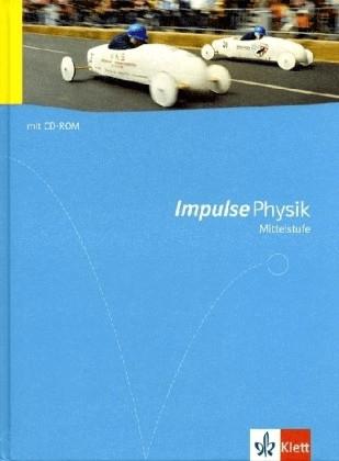 Impulse Physik - Allgemeine Ausgabe für die Mit...