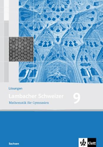 Lambacher Schweizer - Ausgabe für Sachsen. Lösungen 9. Schuljahr [Geheftete Ausgabe]