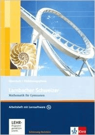 Lambacher Schweizer. 10. Schuljahr. Arbeitsheft plus Lösungsheft und Lernsoftware. Schleswig-Holstein