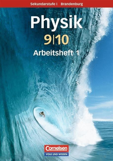 Physik für die Sekundarstufe I 9./10. Schuljahr. Arbeitsheft. Brandenburg