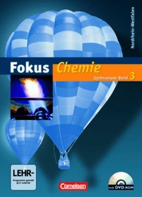 Fokus Chemie Band 3. Schülerbuch mit CD-ROM. Gymnasium Nordrhein-Westfalen