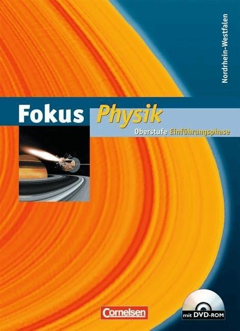 Fokus Physik. Einführungsphase Oberstufe. Schülerbuch mit DVD-ROM. Nordrhein-Westfalen