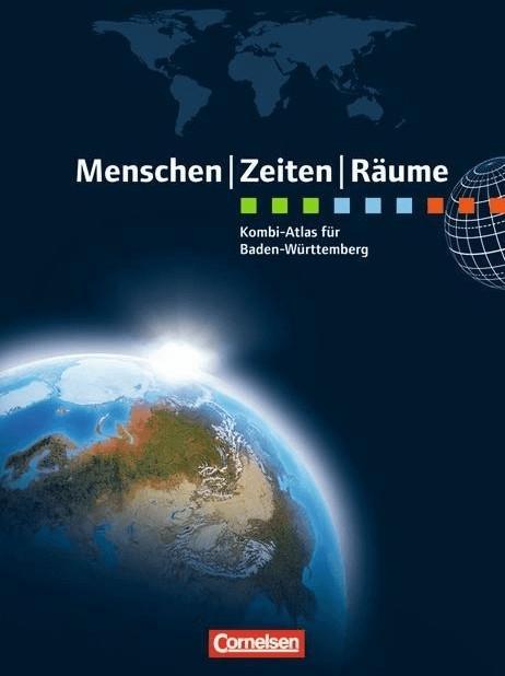 Menschen Zeiten Räume. Kombi-Atlas für Baden-Wü...