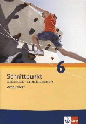 Schnittpunkt Mathematik - Ausgabe für Schleswig-Holstein. Neubearbeitung. Arbeitsheft Orientierungsstufe plus Lösungshef