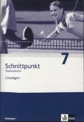 Schnittpunkt Mathematik - Ausgabe für Thüringen. Lösungen 7. Schuljahr