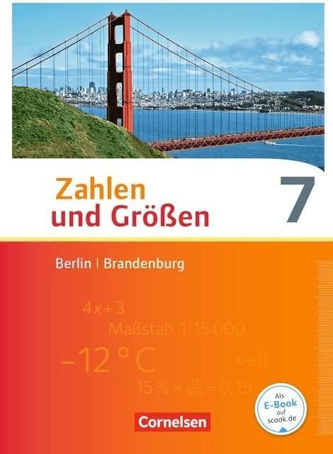 Zahlen und Größen 7. Schuljahr. Schülerbuch Ber...