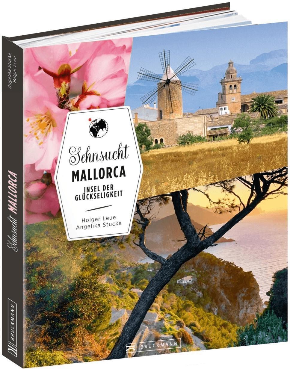 Sehnsucht Mallorca [Gebundene Ausgabe]