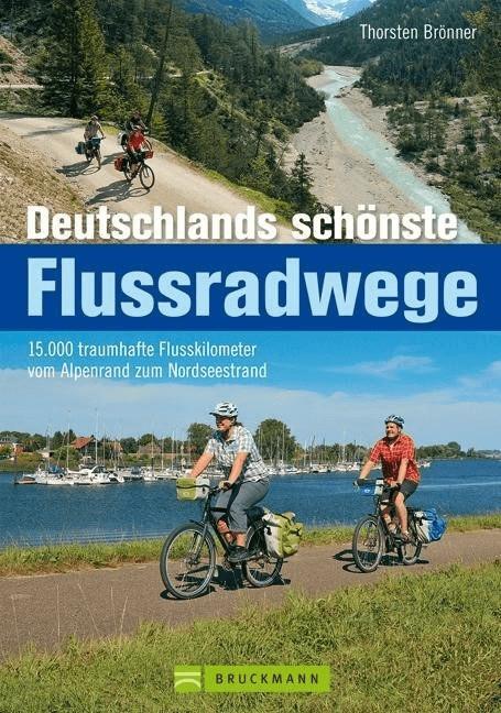 Deutschlands schönste Flussradwege [Gebundene A...