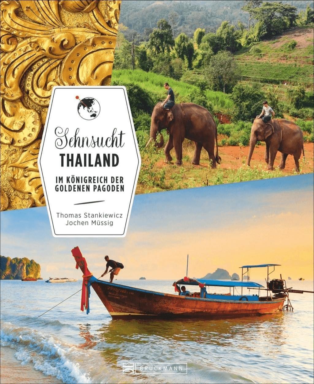 Sehnsucht Thailand [Gebundene Ausgabe]