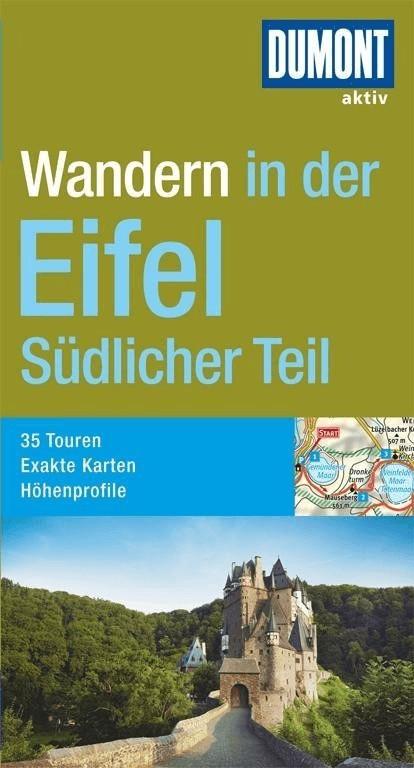 DuMont Wanderführer Eifel/Südlicher Teil (Baure...