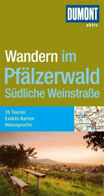 DuMont Wanderführer Pfälzerwald und Südliche We...