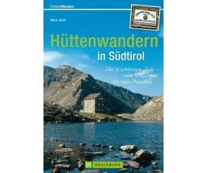 Erlebnis Wandern: Hüttenwandern in Südtirol [Gebundene Ausgabe]