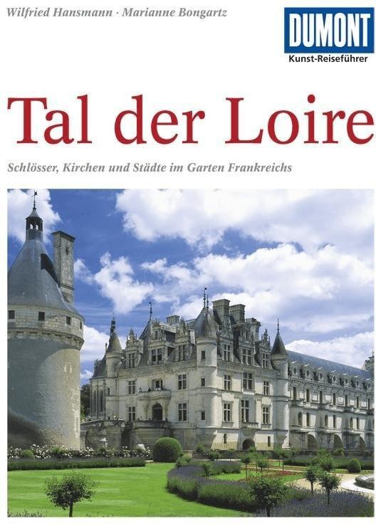 DuMont Kunst-Reiseführer Tal der Loire (Hansman...