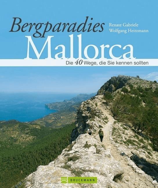 Bergparadies Mallorca [Gebundene Ausgabe]