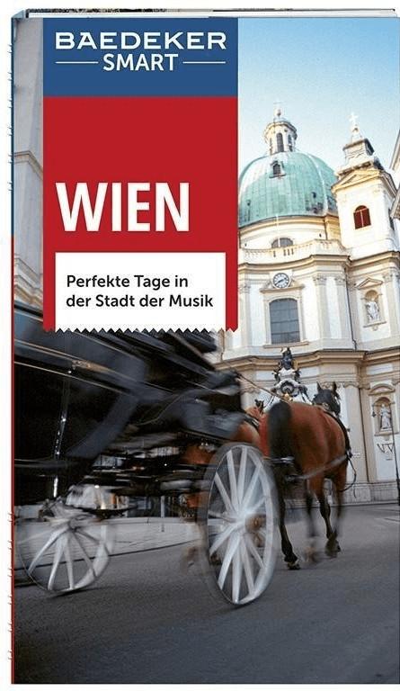 Baedeker SMART Reiseführer Wien (Weiss, Walter ...