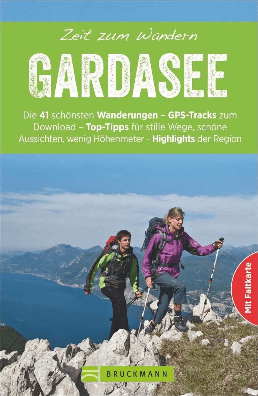 Zeit zum Wandern Gardasee (Kröll, Rainer)