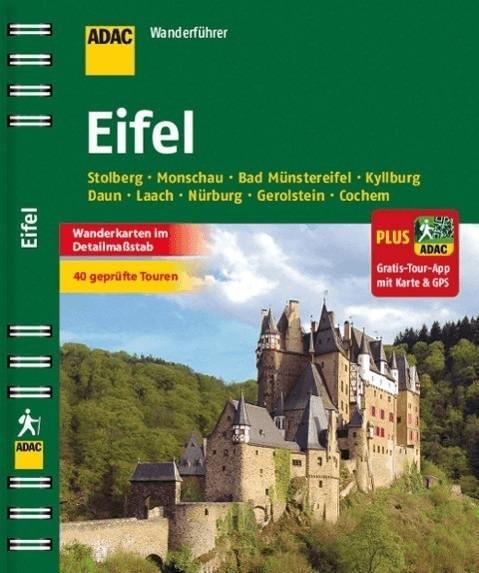 ADAC Wanderführer Eifel inklusive Gratis Tour A...