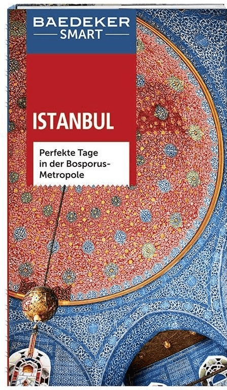 Baedeker SMART Reiseführer Istanbul (Merkel, Fl...