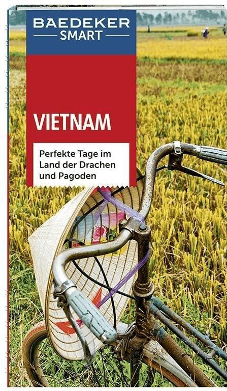Baedeker SMART Reiseführer Vietnam (Miethig, Ma...