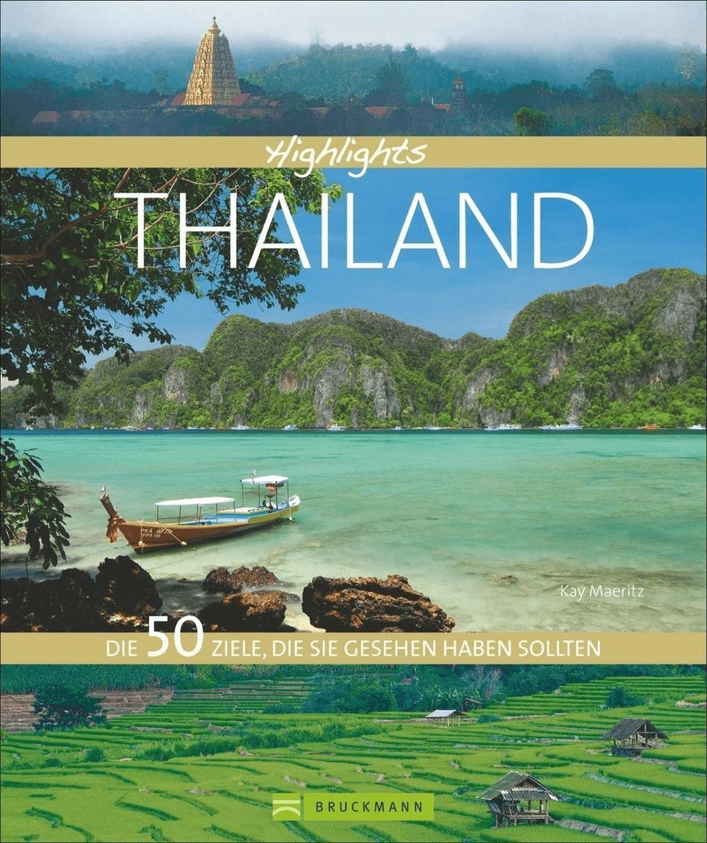 Highlights Thailand [Gebundene Ausgabe]