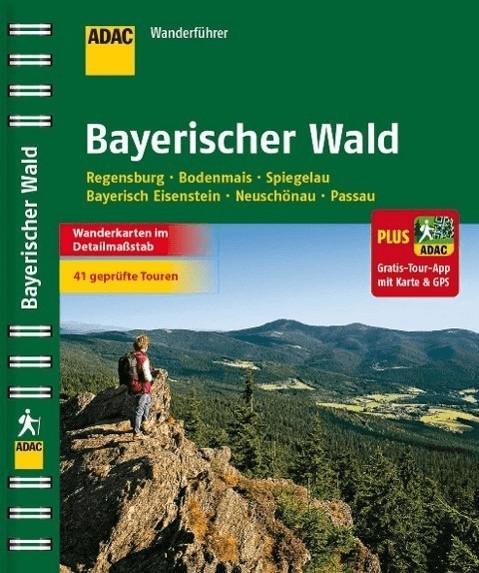 ADAC Wanderführer Bayerischer Wald plus Gratis ...