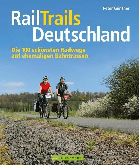 RailTrails Deutschland [Gebundene Ausgabe]