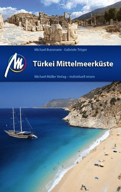 #Türkei Mittelmeerküste (Bussmann, Michael Tröger, Gabriele)#
