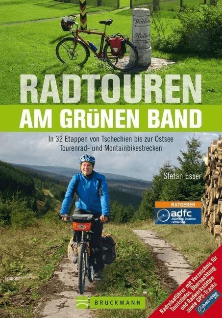 Radtouren am Grünen Band [Gebundene Ausgabe]