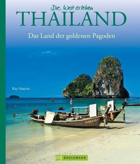 Die Welt erleben: Thailand [Gebundene Ausgabe]