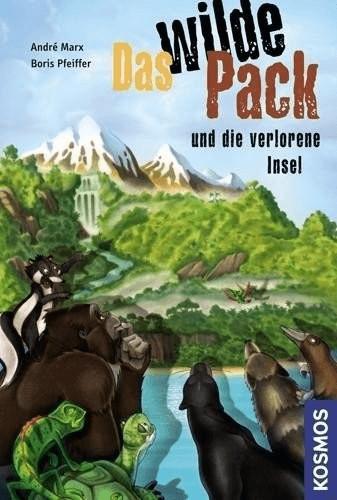 Das wilde Pack 11. Das wilde Pack und die verlorene Insel (André Marx Boris Pfeiffer)
