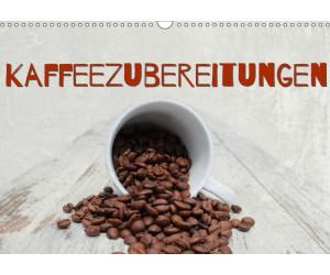 Calvendo Kaffeezubereitungen DIN A4