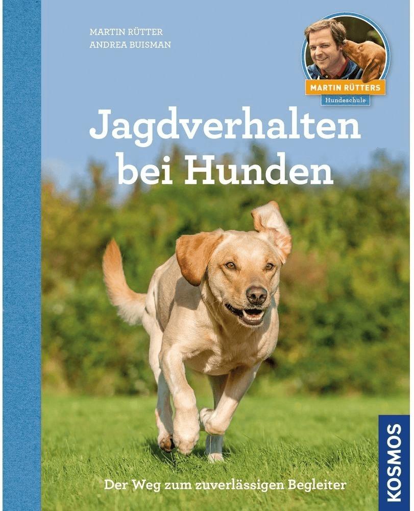 Kosmos Jagdverhalten bei Hunden Martin Rütters ...