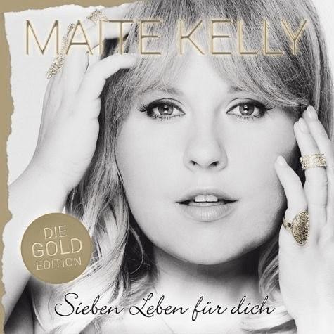 Maite Kelly - Sieben Leben Für Dich