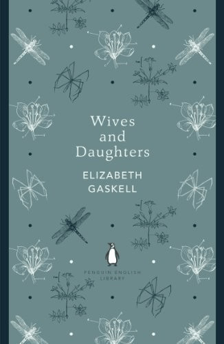 Wives and Daughters (The Penguin English Library)
