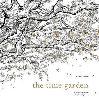 The Time Garden: A magical journey and colourin...