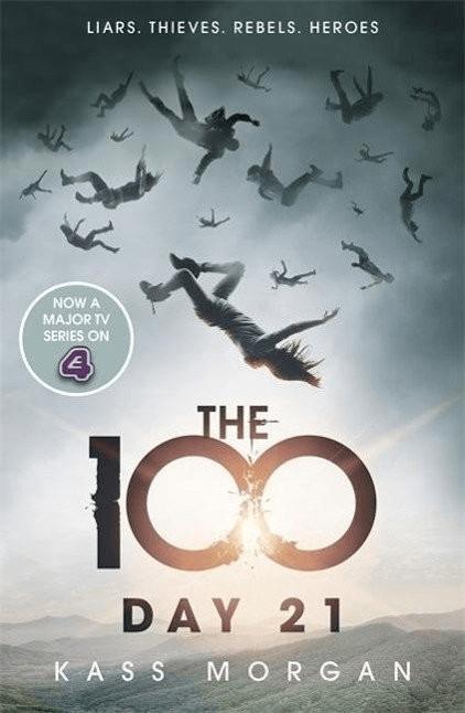 Day 21 (The 100) [Taschenbuch]