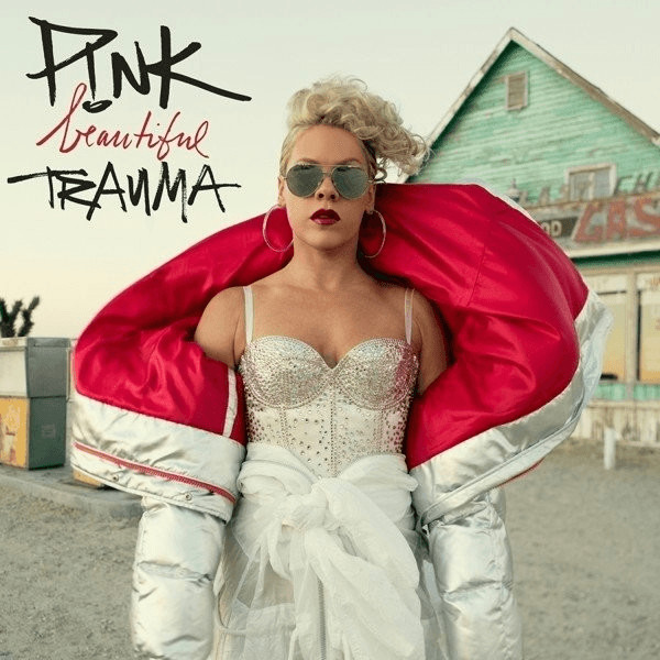 P!nk - Beautiful Trauma (Explicit)