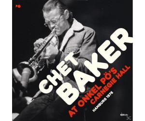 Buy Chet Baker - At Onkel PÖ's Carnegie Hall Hamburg 1979 - (Vinyl ...