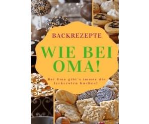 Backrezepte wie bei Oma