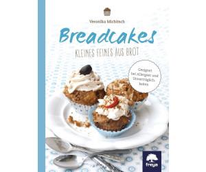 Breadcakes Kleines Feines aus Brot