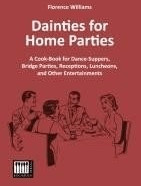 Dainties for Home Parties (Florence Williams) [...