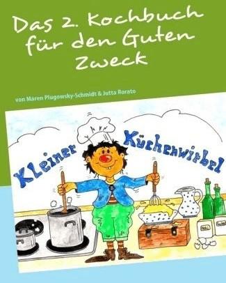 Das 2. Kochbuch für den Guten Zweck