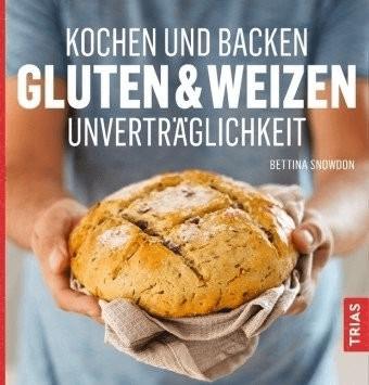 Kochen und Backen: Gluten & Weizen-Unverträglichkeit