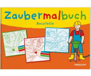 Tessloff Zaubermalbuch Baustelle