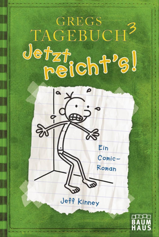 Gregs Tagebuch 3 - Jetzt reicht's! (Jeff Kinney) [Taschenbuch]