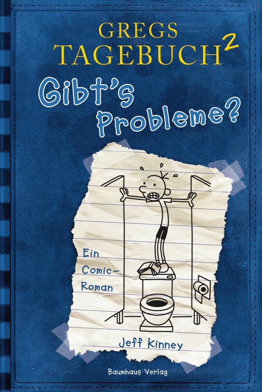 Gregs Tagebuch 2: Gibt`s Probleme? (Jeff Kinney) [Gebundene Ausgabe]