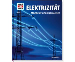 Was ist Was 24 Elektrizität. Megavolt und Supraleiter Bd.24 (Dr. Hennemann, Laura)