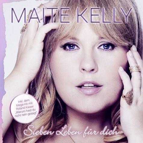 Maite Kelly - Sieben Leben Für Dich (CD)