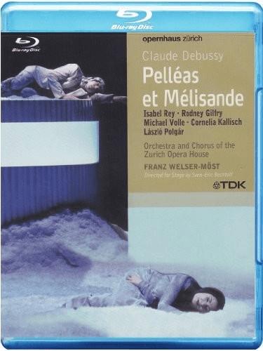 Claude Debussy - Pelleas et Melisande [Blu-ray]
